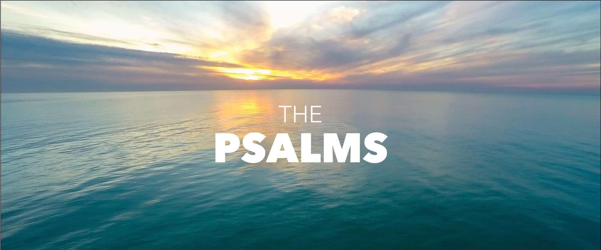 The Psalms – Calvary Chapel Ft Lauderdale